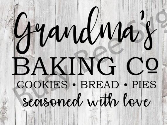 Grandma S Baking Co Svg Baking Svg Kitchen Svg Etsy