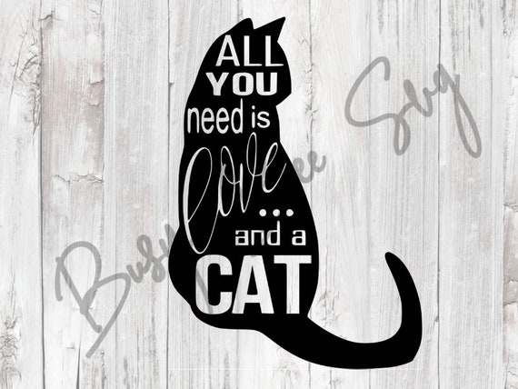 All you need is love cat lovers decal cat decal