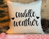 cuddle weather svg | snuggle weather svg | happy holidays svg | winter svg | christmas svg | holidays svg | snuggle svg | cold season svg