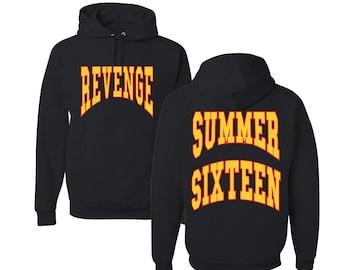 45e5bb2991b9 Summer Sixteen Revenge Tour Hoodie