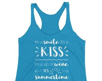 fd3366732f1541 Women s It s A Smile It s A Kiss It s A Sip of Wine It s Summertime Country  Music Song Lyric T-Shirt   Women s Country Music Tanktop