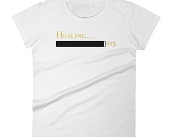 Healing in progress-white t-shirt