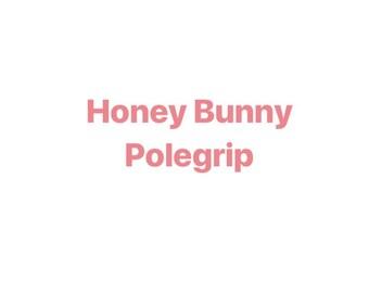 Honey Bunny Polegrip