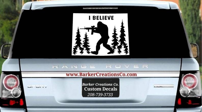 Various Colors /& Sizes Bumper Sticker Colorado Decal Sasquatch Bigfoot CO I Believe AR15 Gun ExteriorInterior Vinyl Decal Sticker
