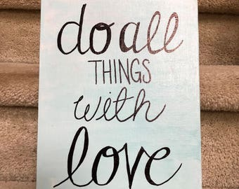 Do All Things With Love Hand Painted Canvas