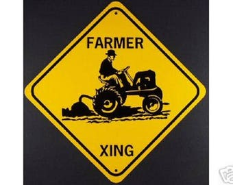 FARMER XING Aluminum W/Vinyl Graphics Sign Tractor Plow