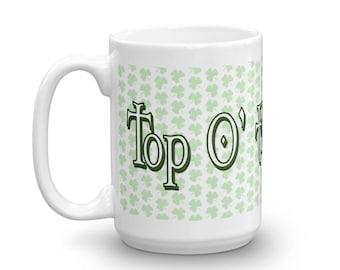 St Patricks Day, Shamrocks, Mugs, Clover, Green, Irish, St Patties Day, Celtic, Coffee Mugs, Cups, Unique Mugs, Funny Mugs, Gift Ideas