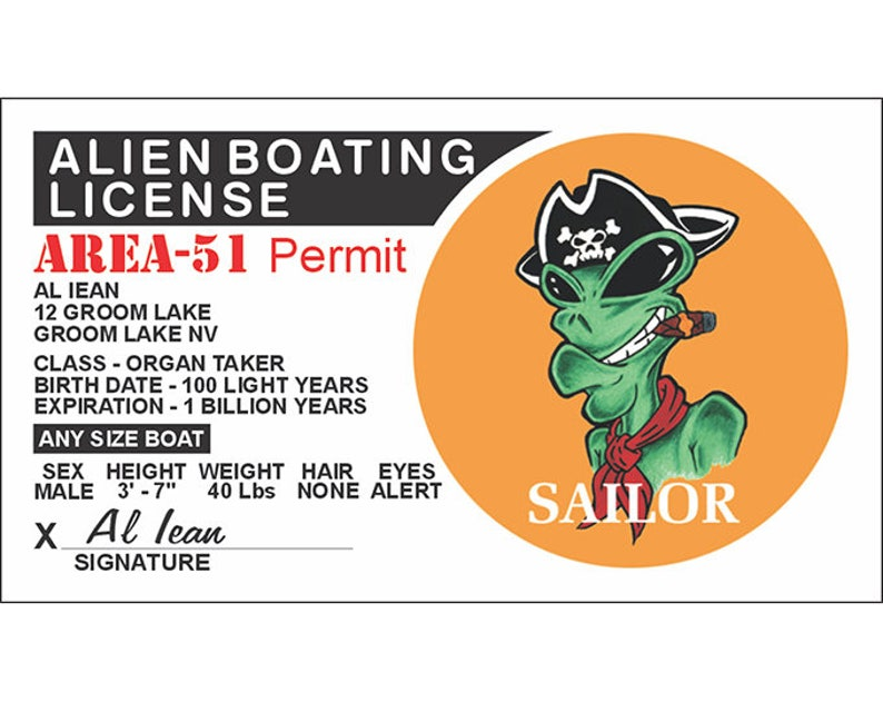 Alien Boating License-Outer Space-UFO Alien-Area 51-Flying Saucer-Space  Ship-Space Craft-Roswell-UFO Gift-Alien Gift-I want to believe-Funny