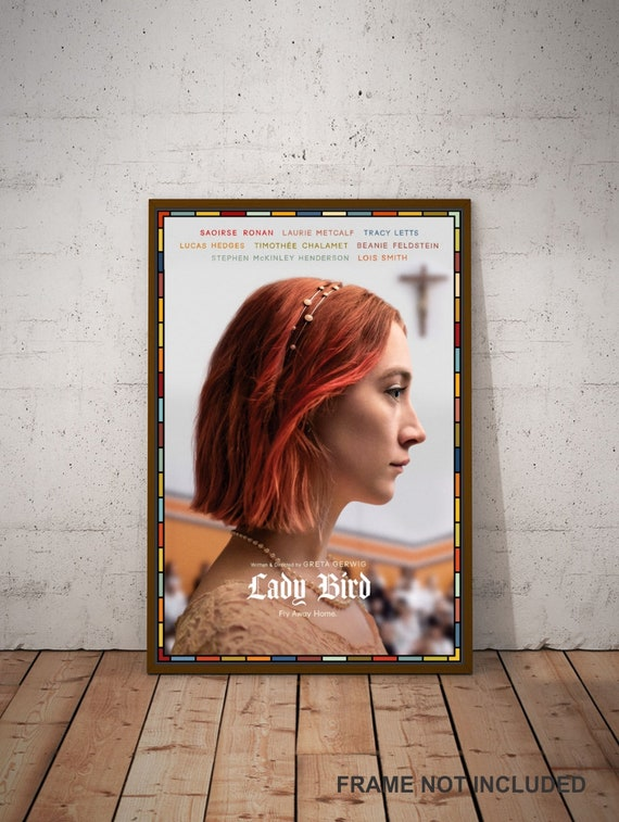 LADY BIRD Movie Art Silk Poster 12x18 24x36