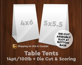 Table Tents – 14pt/100lb Gloss Cover (Scored for Quick & Easy Folding)