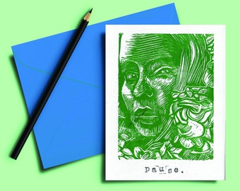 Handmade Lino print Card 5x7 inch. Pause. Green and white hand carved and printed. Blank inside. Mindful. Gift note. Greeting