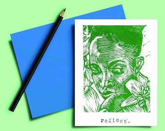 Handmade Lino print Card 5x7 inch. Reflect. Green and white hand carved and printed. Blank inside. Mindful. Gift note. Greeting