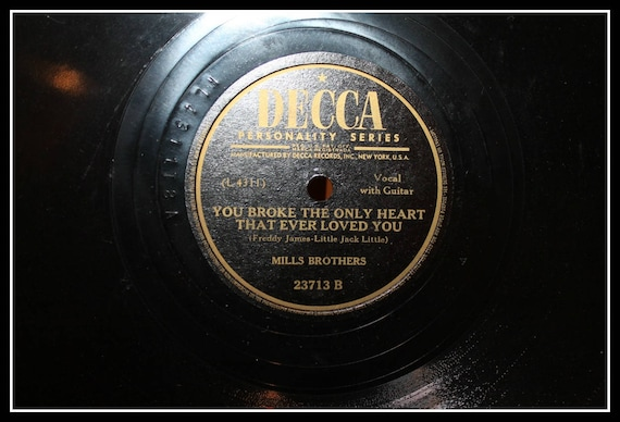 Classic Decca Personality Series 78 RPM Record - Mills Brothers, I'm Afraid  To Love You, You Broke The Only Heart, Vintage Records, Vinyl