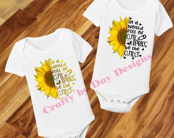 528e47775820 Cutest Sunflower Baby - Baby Bodysuits / Creepers - Baby Sunflower