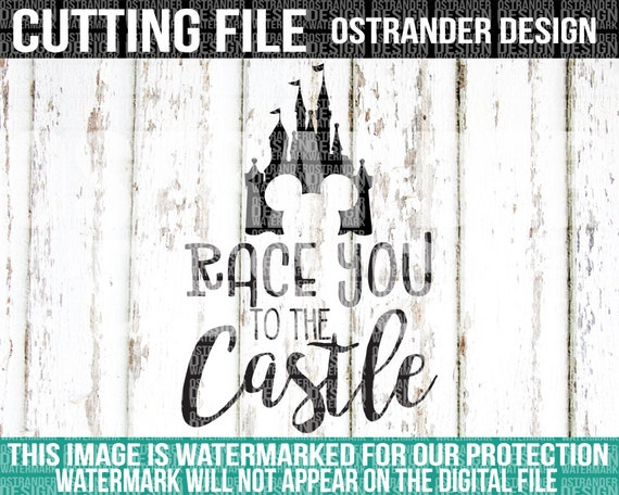 Race You To The Castle Svg Cut File Cricut Silhouette Etsy