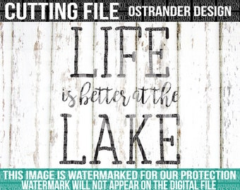 Life Is Better At The Lake - SVG Cut File - Cricut - Cameo - Cut Files  - Lake - Summer - Calligraphy - 096