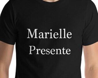 Marielle Franco t shirt, Marielle Presente, Marielle is here, Franco t shirt