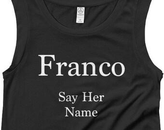 Franco, Marielle Franco, Say Her Name, Franco t shirt