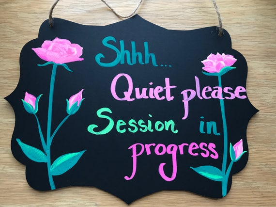 quiet please sign session in progress sign office shop etsy