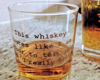"""Highball """"This whiskey tastes like  I am about to tell you what I really think"""""""