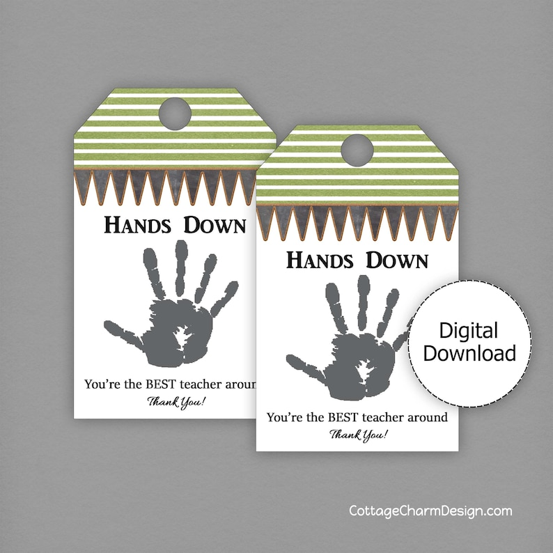 image regarding Hands Down You Re the Best Teacher Around Free Printable titled Palms Down, Instructor Appreciation Printable Tag, Trainer Thank By yourself Present Tag, Lotion or Hand Sanitizer Present Tag, Fast Down load