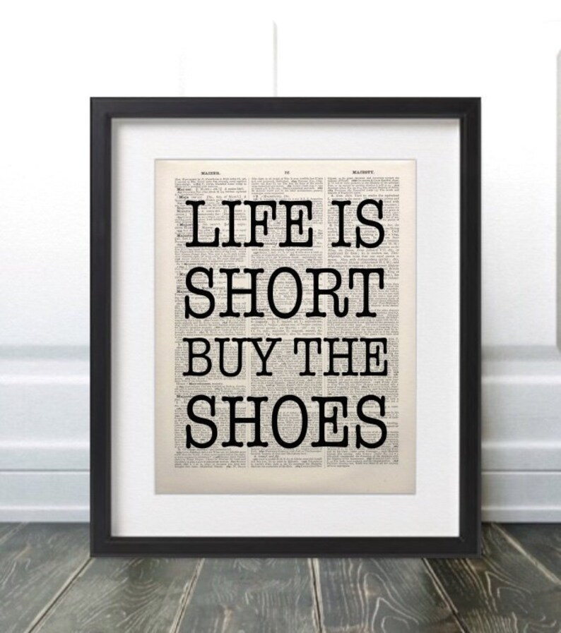 ea5101d1ade2d Life Is Short Buy The Shoes, Inspirational Quote Print, Typography Quote,  Motivational Poster, Kitchen Print, Minimalist Decor,Fashion Print