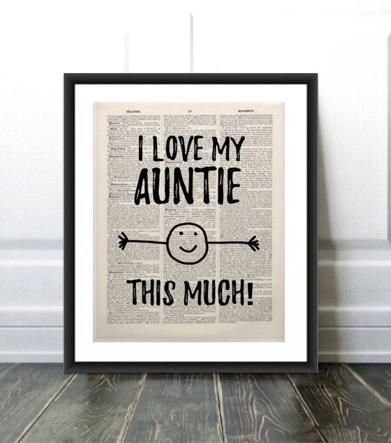 Funny Auntie Gift Aunt Gift Print Auntie Quote I Love My Aunt Aunt  Gift Best Aun... Funny Auntie Gift Aunt Gift Print Auntie Quote I Love My  Aunt Aunt ... 403fc28e989aa