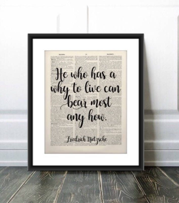 Friedrich Nietzsche Quote Printhe Who Has A Why To Live Etsy