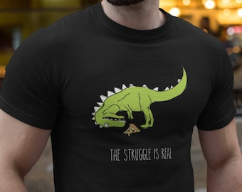 88fb6f527 Unisex - The Struggle Is Real T-Rex T-Shirt | Tyrannosaurus Rex Tee | Funny  Dinosaur Humor Shirt