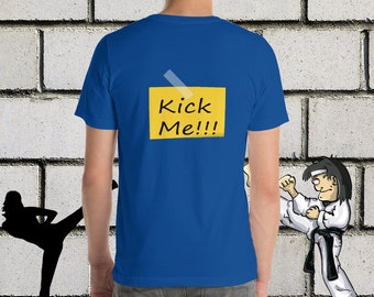 Kick me shirt - kick me sign - funny shirt - funny april fools gift - april fools shirt - funny gift - silly shirt - silly gift - good laugh