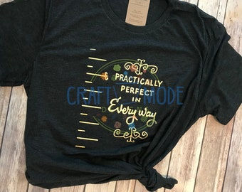 664b6a389 Practically Perfect In Every Way t-shirt, Mary Poppins, Disney shirt, Mary  Poppins Measuring Tape, Practically Perfect In Every Way shirt