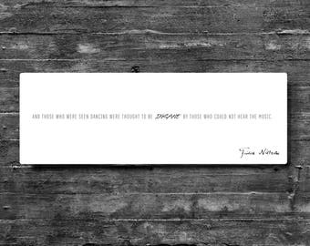 "Friedrich Nietzsche ""And Those Who Were Seen Dancing"" Panoramic Aluminum Print 