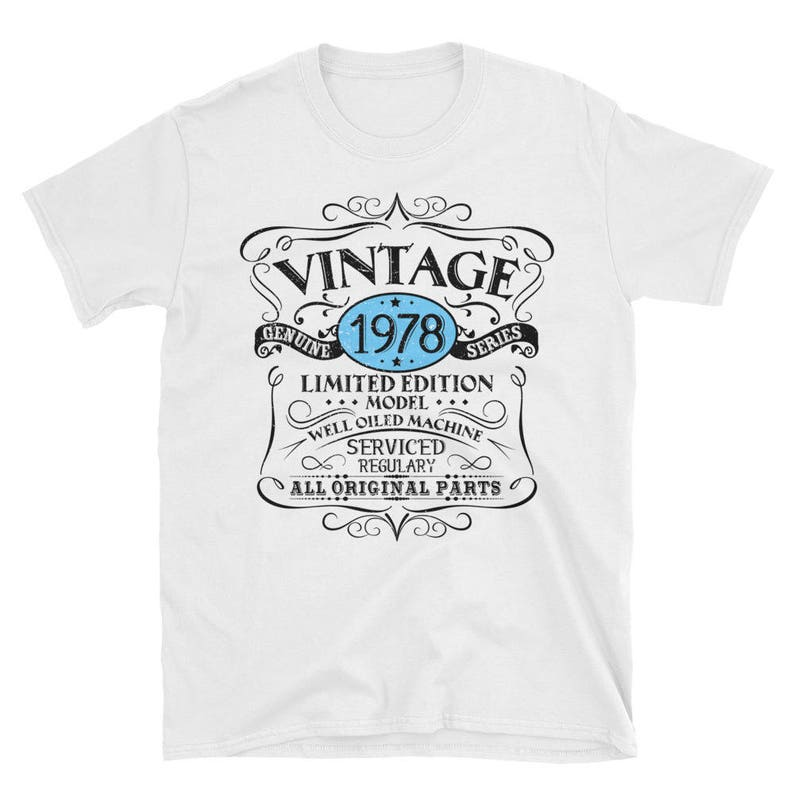 Vintage 1978 T Shirt For Man Woman Funny 40th Birthday Gift