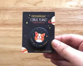 Space Corgi, Galaxy Pin, Dog Pins, Cute Button Pins, Dog Badges, Corgi Planet Pin, Star Pins, Corgi Pin  BP003