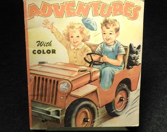 1948 Children's Book ~ Adventures with Color