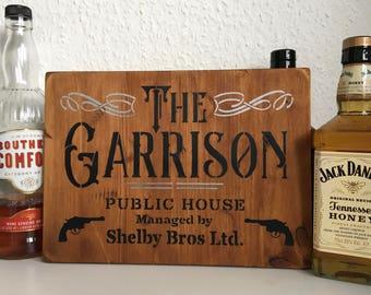 Peaky Blinders Gift, Peaky Blinders Sign, Peaky Blinders Merchandise 'The Garrison Pub' distressed wooden sign