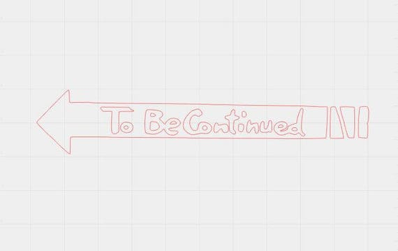 To Be Continued Vinyl Decal Sticker Inspired By Jjba Made To Etsy