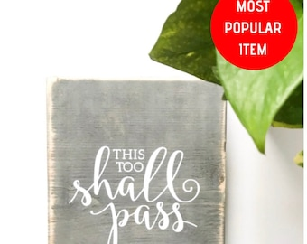 This Too Shall Pass Sign Etsy