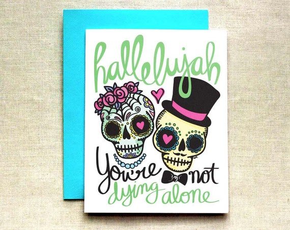 Funny Wedding Card Not Dying Alone Card Best Friend Wedding Etsy