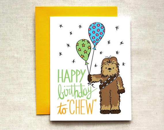 Chewbacca Birthday Card Star Wars Birthday Card Happy Etsy
