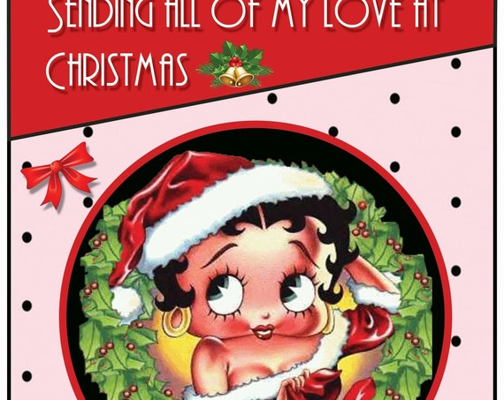 Personalised Betty Boop Full Of Love Christmas Card - Lovely !