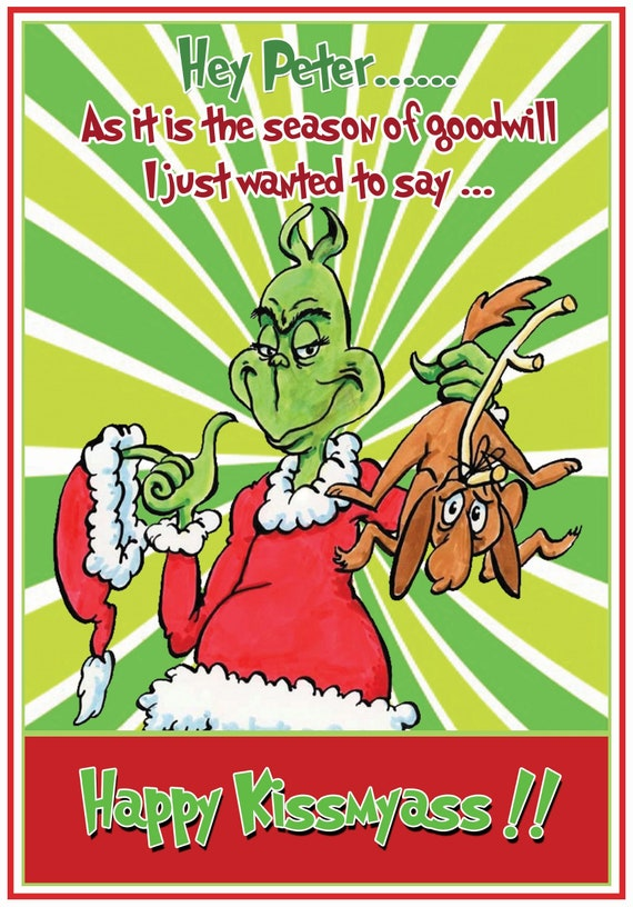 Personalised Rude Grinch Funny Christmas Card - Lovely !