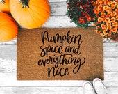 Pumpkin Spice And Everything Nice Doormat - Fall Welcome Mat - Halloween Home Decor - Coffee Latte Doormat - Autumn - Front Porch Door Rug