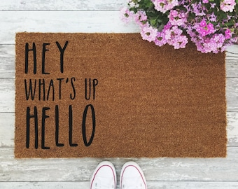 Hey What's Up Hello Doormat - Handpainted Door Mat Quote Unique Funny Cute Home Decor Hi Greeting Welcome Mat
