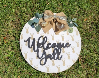 Rustic Circle Welcome Y'all with Bucks and greenery door hanger