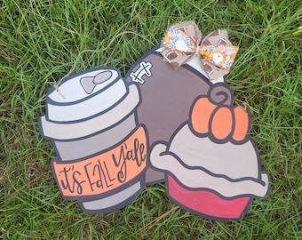 It's Fall Y'all door hanger | Fall Things door hanger | Pumpkin Pie Football Coffee door hanger