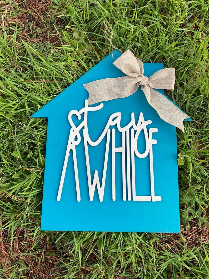20 stay awhile door hanger  layered house door hanger  home image 0