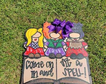 Sanderson Sisters Hocus Pocus Come On In And Sit a Spell glitter Halloween door hanger