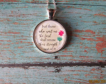 Pendant Necklace But those who wait upon the Lord will renew their strength. Isaiah 40:31