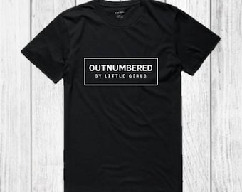 82455e24 Outnumbered by girls shirt Dad of Girls Tee / New Dad T Shirt / Funny Dad  Shirt / Fathers Day Gift from Daughter to Dad / gender reveal gift